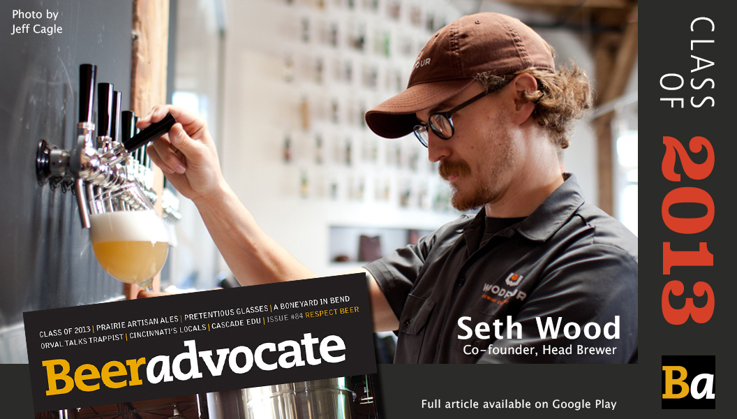 Seth Wood makes it to the Class of 2013 list in BeerAdvocate Magazine